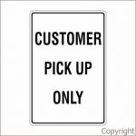 Customer Pick Up Only