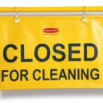 "9S15  Site Safety Hanging Sign with ""Closed for Cleaning"" Imprint"