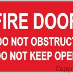 Fire Door Do Not Obs/Keep Open