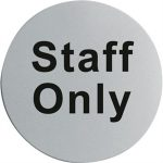 Stainless Steel Door Sign - Staff Only U060